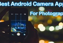 7 Best Android Camera App For Photography 2019
