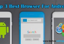 Top 3 Best Browser For Android