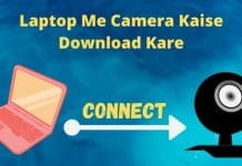 laptop me camera kaise download kare