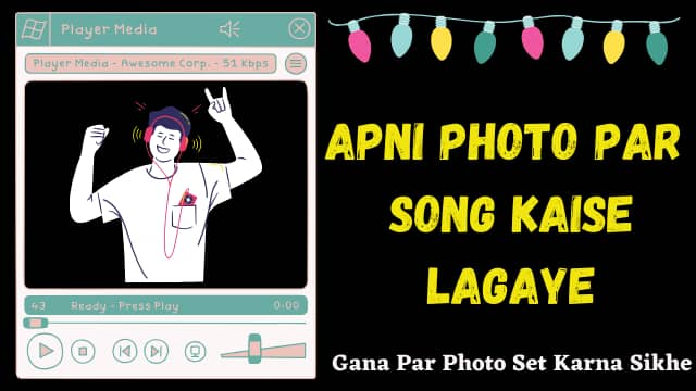 apni photo par song kaise lagaye