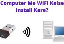 Computer Me WIFI Kaise Install Kare